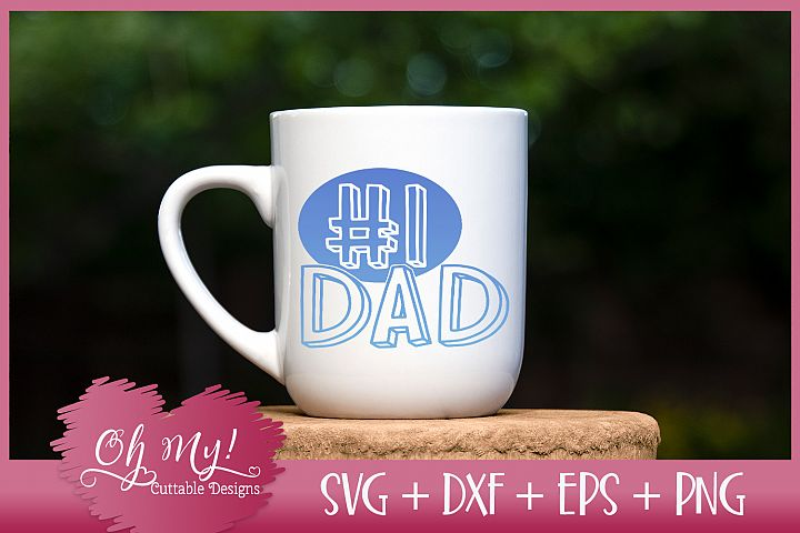 #1 Dad - SVG EPS DXF PNG