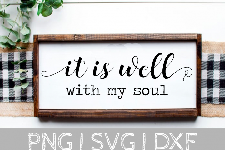 It is well with my soul SVG Cut File