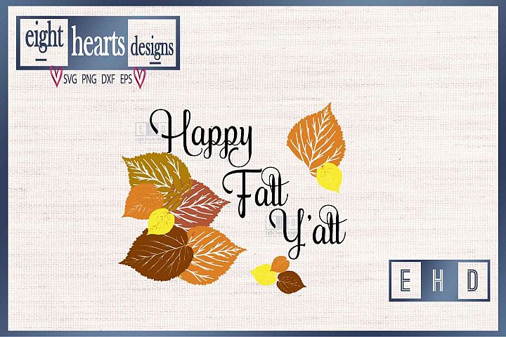 Happy Fall Yall - Cutting file SVG EPS DXF