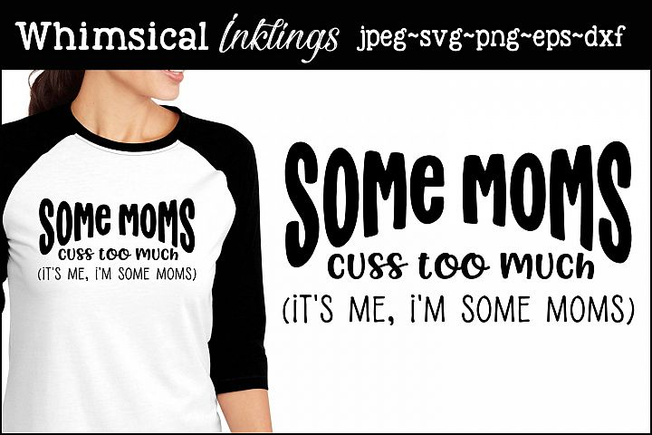 Some Moms SVG
