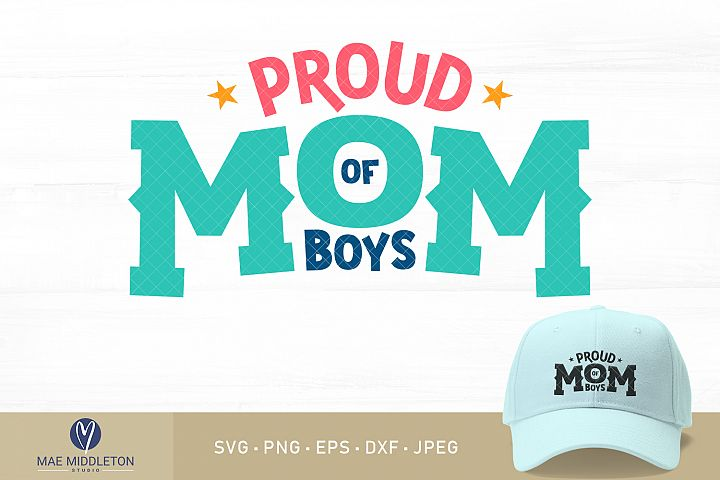 Proud Mom / Mum of Boys printables, cut files