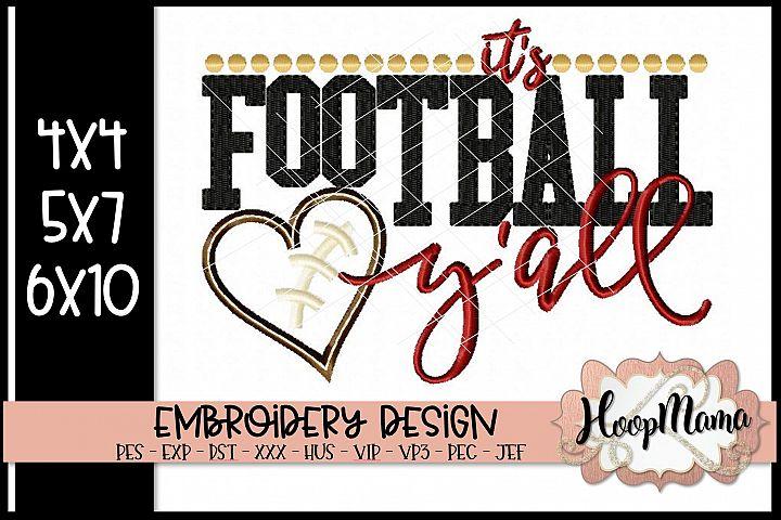 Its Football Yall - Football Embroidery