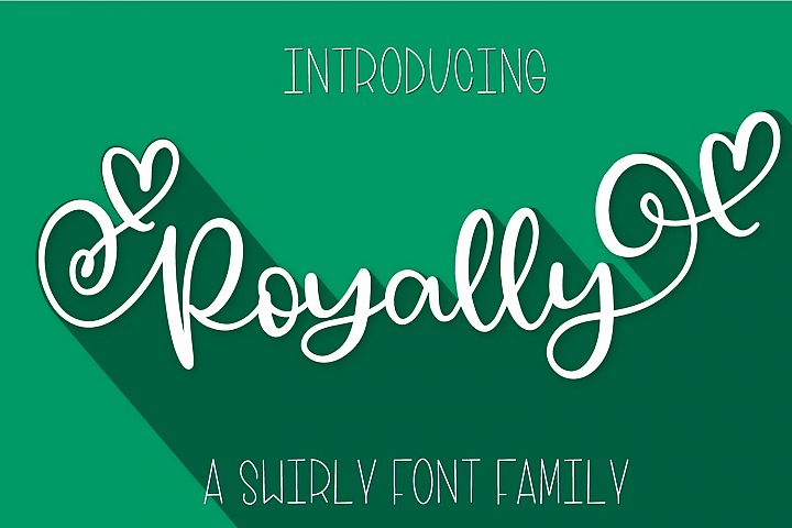Royally - A Hand Lettered Font Script with Heart Swashes