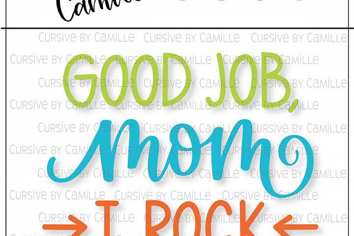Good Job Mom I Rock Hand Lettered SVG Cut File