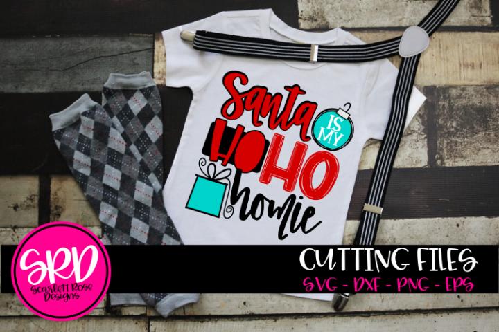Santa is my Ho Ho Homie SVG