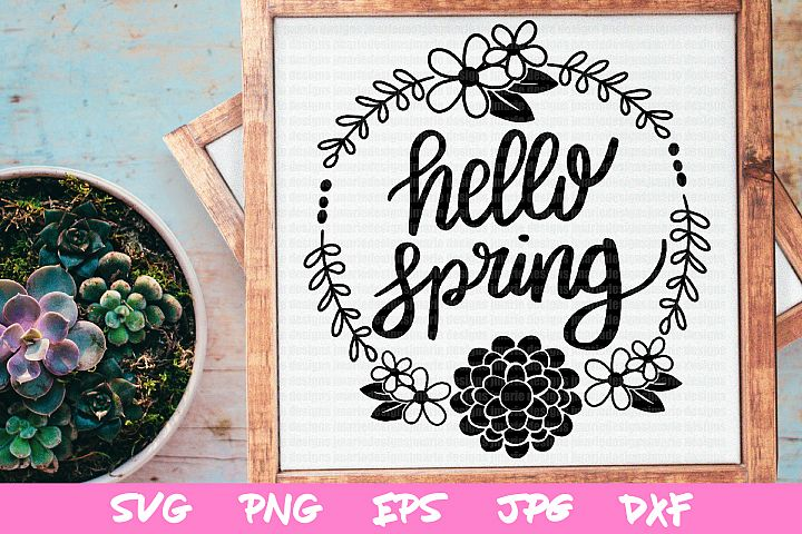 Spring svg, svg cut files, hello spring cut files, cricut