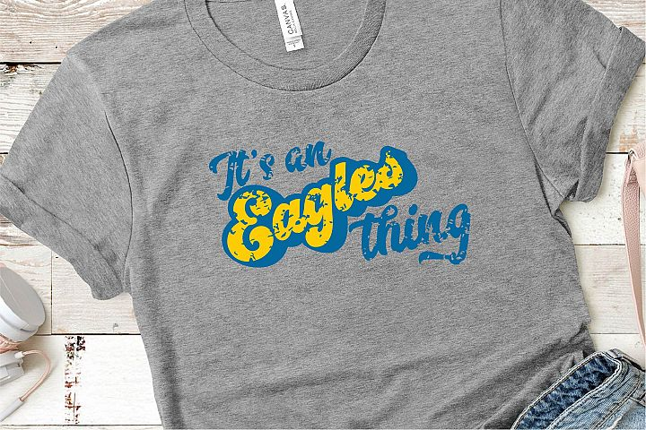 Sports SVG, Its An Eagles Thing SVG, Sports Sublimation