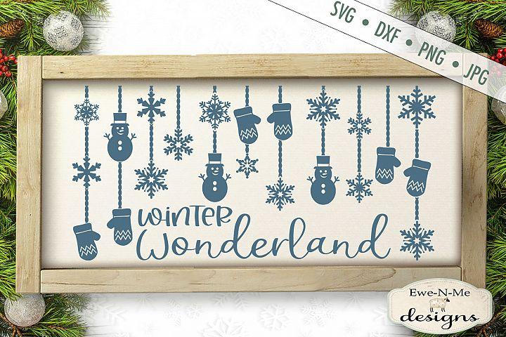 Winter Wonderland - Hanging Snowflakes - Snowmen - SVG DXF