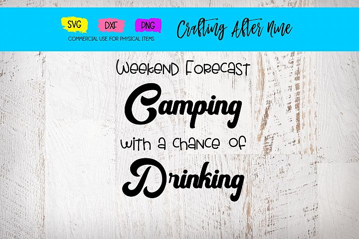 Weekend Forecast Chance of Drinking, Camper Mountains
