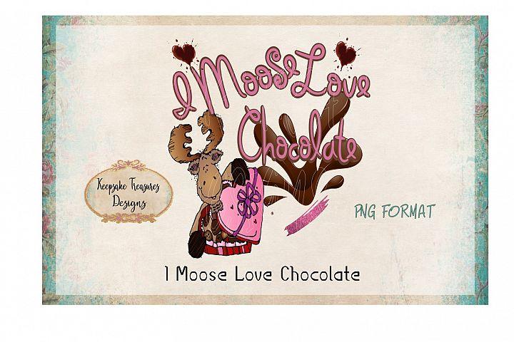 I Moose Love Chocolate