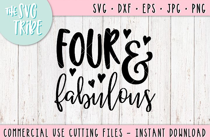 Four & Fabulous SVG DXF PNG EPS JPG Cutting Files