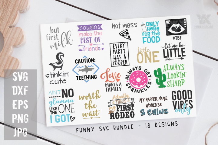 Funny Quotes SVG Bundle - 18 Baby/Kid SVGs