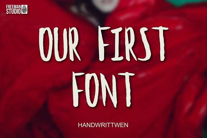 Our First Font