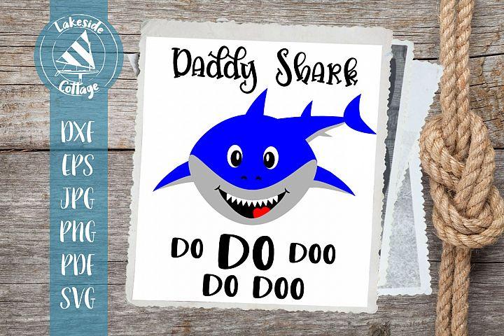 Daddy Shark Do Do Doo - Daddy Shark svg dxf - Shark face svg