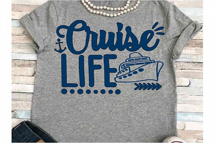 Cruise svg SVG DXF JPEG Silhouette Cameo Cricut cruise life
