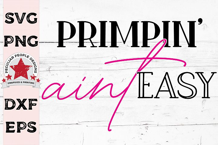 Primpin Aint Easy Hairstylist Makeup Artist SVG
