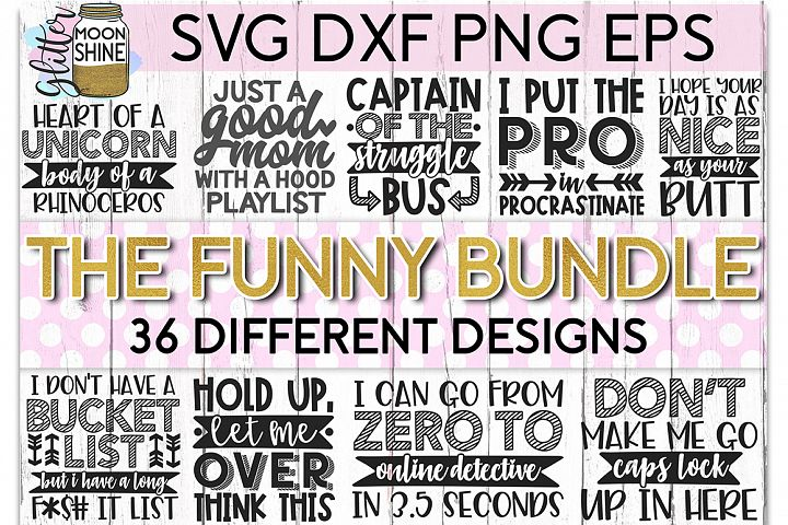 The Funny Bundle of 36 SVG DXF PNG EPS Cutting Files
