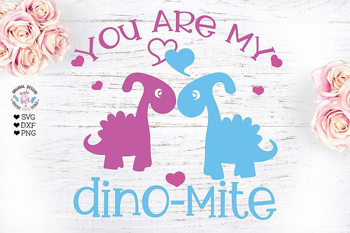 You are my Dino-mite