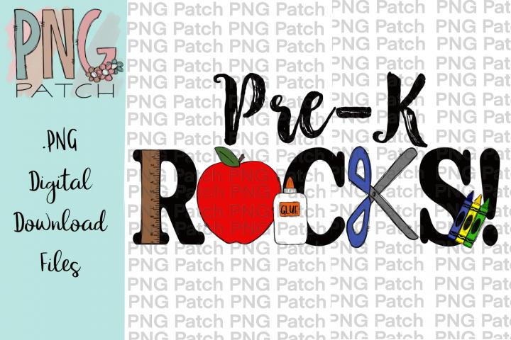 Pre-K Rocks, Student PNG File, School Sublimation