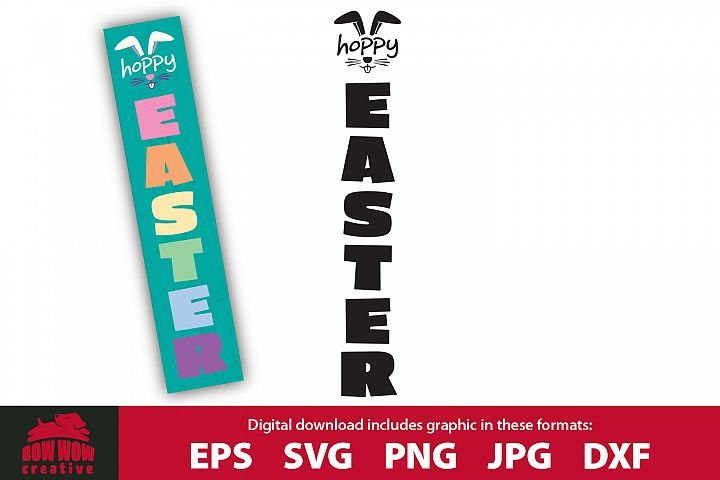 Hoppy Easter vertical porch sign - SVG, EPS, JPG, PNG, DXF