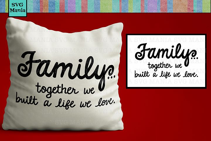 Family Quote SVG, Wood Sign SVG File, Family Saying SVG