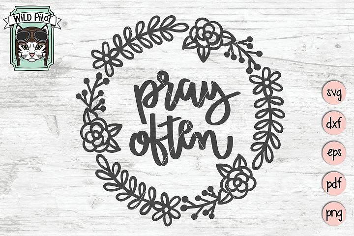 Pray Often SVG file, Religious Quote SVG Cut file, Wreath