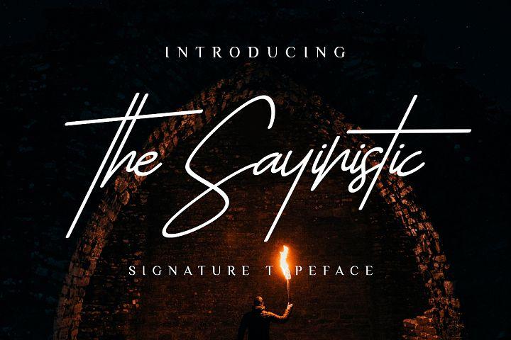 The Sayinistic Signature Font