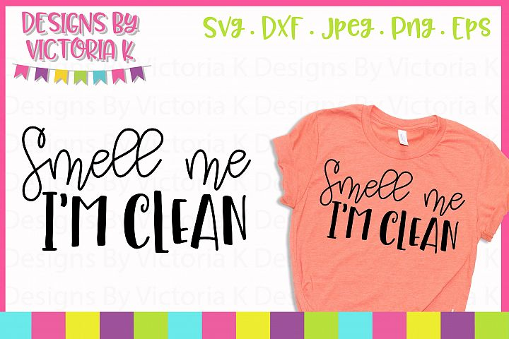 Smell me I'm Clean, SVG, DXF, PNG example 1