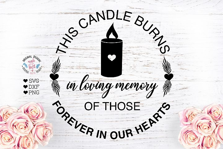 This Candle Burns in Loving Memory - Memorial Cut File