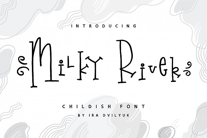 Milky River childish font
