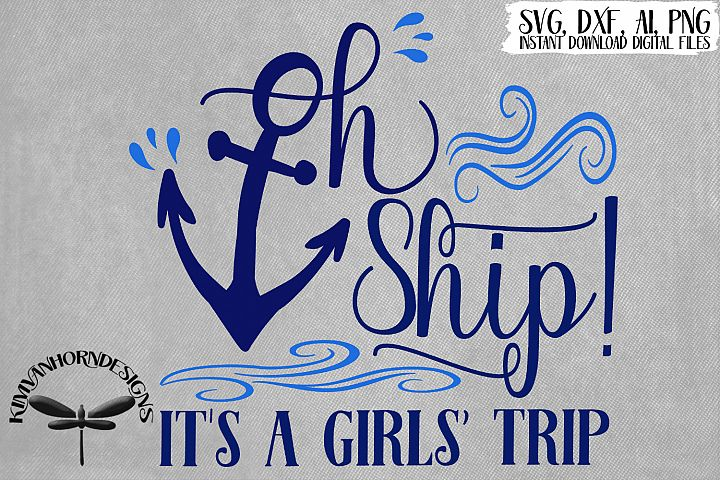 Oh Ship! Its A Girls Trip