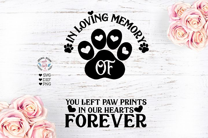 In Loving Memory Of - Pet Memorial Cut File