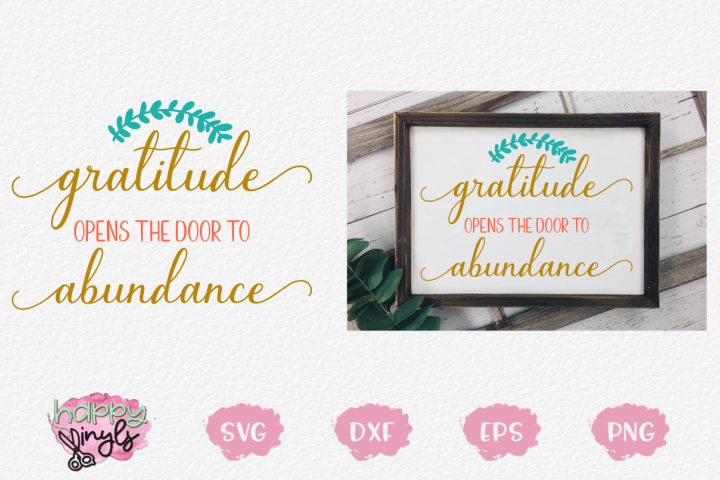 Gratitude Opens the Door to Abundance - A Home Decor SVG