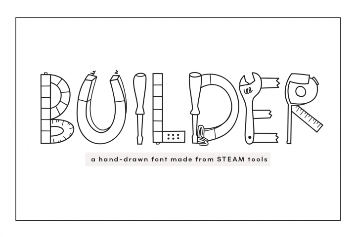 Builder - STEAM Letters Font & Doodles!
