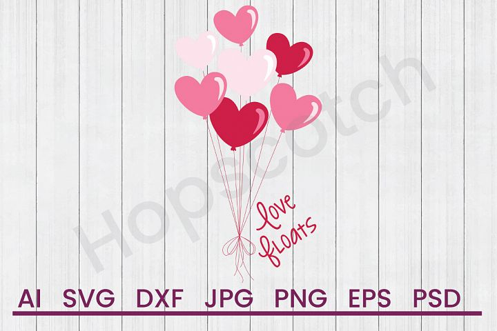Heart Balloons SVG, Love SVG, DXF File, Cuttatable File