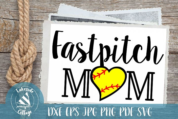 Fastpitch Mom life - love softball svg eps dxf png jpg pdf