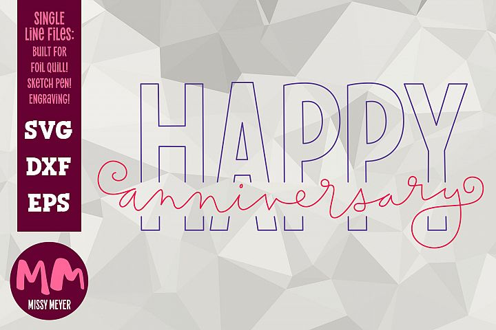 Happy Anniversary- single line for foil quill & sketch pen!