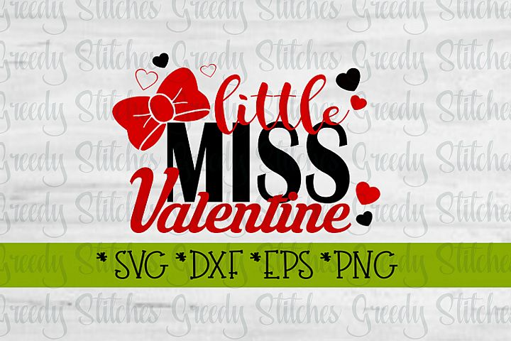 Valentines Day | Little Miss Valentine SVG DXF EPS
