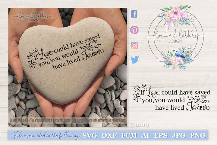Download If Love Could Have Saved You SVG DXF Cut File LL074E ...