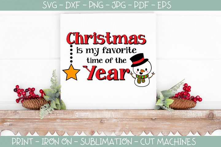 Christmas svg - Xmas svg, Christmas is my favorite time