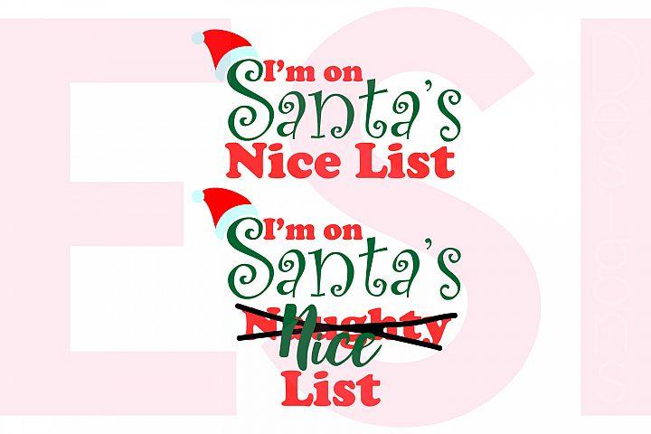 I'm on Santa's Nice/Naughty List Phrase example