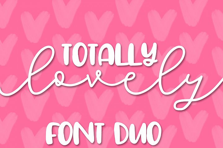 Totally Lovely - A Script & Print Font Duo