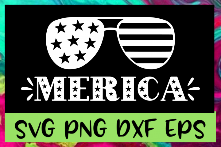 4th of July Merica SVG PNG DXF & EPS Files
