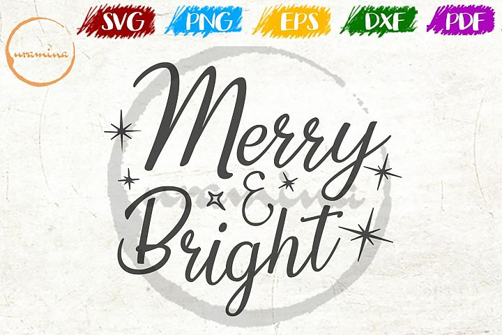 Merry And Bright Christmas SVG PDF PNG