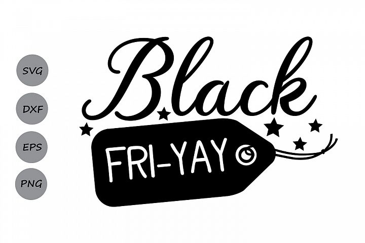 black fri-yay svg, black friday svg, fri yay svg, shopping.