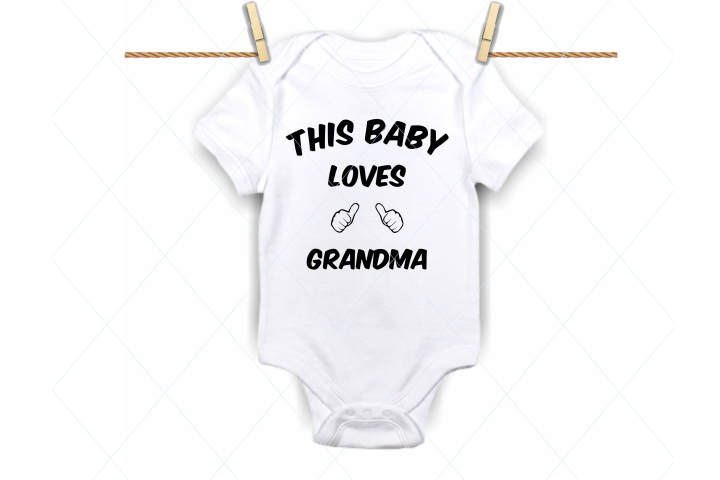 This baby loves grandma, onesie design svg, onesie cut file