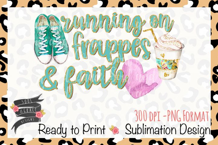 Running on Frappes and Faith INSTANT DOWNLOAD
