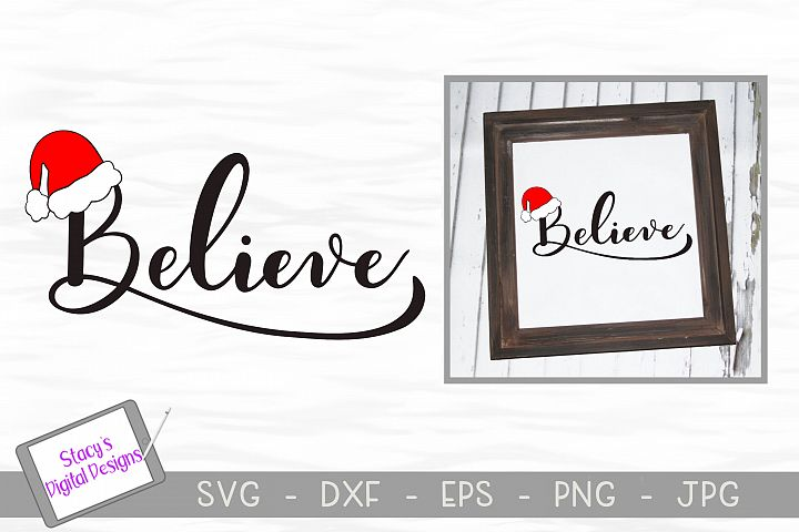 Christmas SVG - Believe SVG design with Santa hat