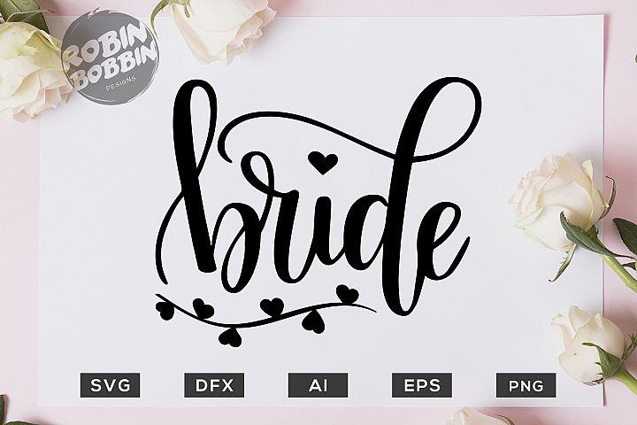 Bride SVG File - Wedding SVG PNG EPS Files