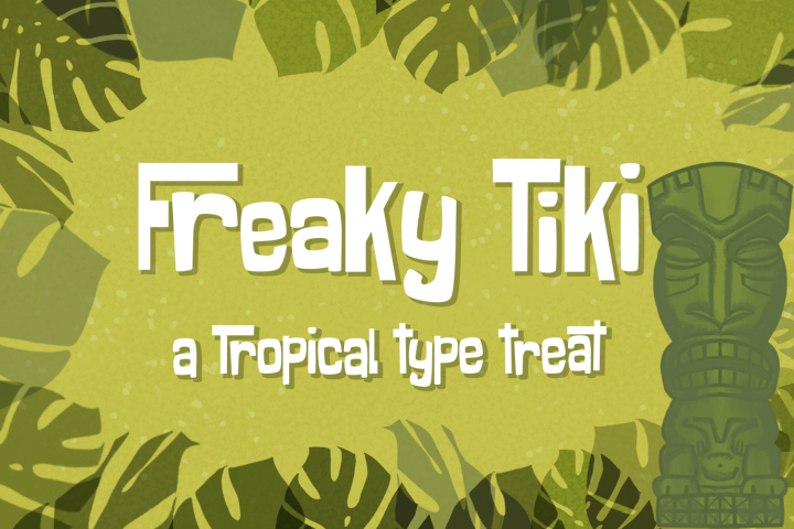 Freaky Tiki - a fun tropical font
